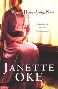 When Hope Springs New - eBook  -     By: Janette Oke