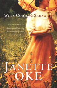 When Comes the Spring - eBook  -     By: Janette Oke