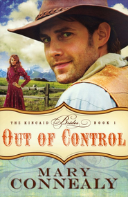 Out of Control - eBook  -     By: Mary Connealy