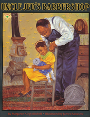 Uncle Jed's Barbershop   -     By: Margaree King Mitchell     Illustrated By: James E. Ransome
