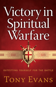 Victory in Spiritual Warfare: Outfitting Yourself for the Battle - eBook  -     By: Tony Evans