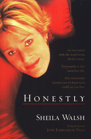 Honestly   -     By: Sheila Walsh