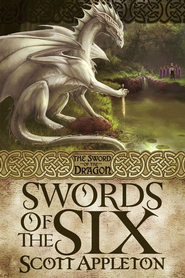 Swords of the Six - eBook  -     By: Scott Appleton
