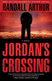 Jordan's Crossing: A Novel - eBook  -     By: Randall Arthur