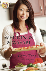 Weddings and Wasabi - eBook  -     By: Camy Tang