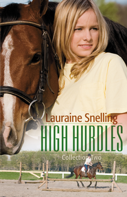 High Hurdles Collection Two - eBook  -     By: Lauraine Snelling