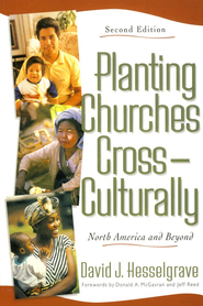 Planting Churches Cross-Culturally: North America and Beyond - eBook  -     By: David J. Hesselgrave