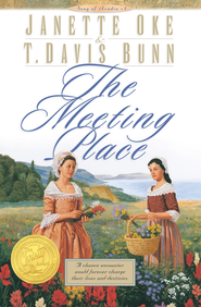 Meeting Place, The - eBook  -     By: Janette Oke, T. Davis Bunn