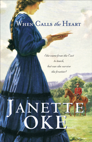 When Calls the Heart - eBook  -     By: Janette Oke