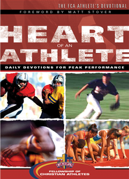The Heart of an Athlete: Daily Devotions for Peak Performance - eBook  -     By: Fellowship of Christian Athletes