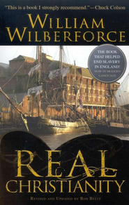 Real Christianity: The Book That Helped End Slavery In England - eBook  -     By: William Wilberforce, Bob Beltz