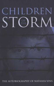 Children of the Storm: The Autobiography of Natasha Vins  -     By: Natasha Vins