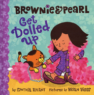 Brownie & Pearl Get Dolled Up - eBook  -     By: Cynthia Rylant     Illustrated By: Brian Biggs