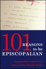101 Reasons to Be Episcopalian   -