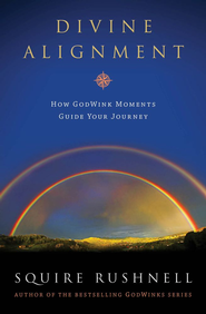 Divine Alignment - eBook  -     By: Squire Rushnell