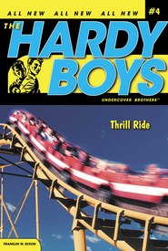 Thrill Ride - eBook  -     By: Franklin W. Dixon