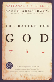 The Battle for God: A History of Fundamentalism - eBook  -     By: Karen Armstrong
