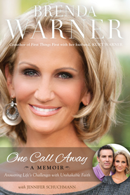 One Call Away: Answering Life's Challenges with Unshakable Faith - eBook  -     By: Brenda Warner