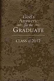 God's Answers for Graduates: Class of 2012: New King James Version - eBook  -     By: Jack Countryman