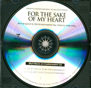 For the Sake of My Heart (Split Track Accompaniment CD)  -