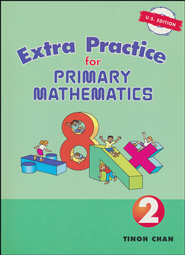 Singapore Math, Extra Practice for Primary Math U.S. Edition 2   -