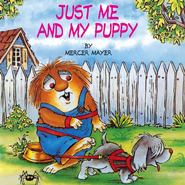 Mercer Mayer's Little Critter: Just Me and My Puppy   -     By: Mercer Mayer