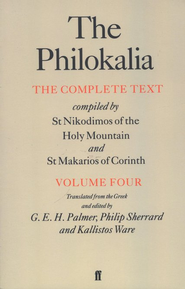 The Philokalia: Volume 4   -              Edited By: Philip Sherrard, Kallistos Ware                   By: G.E.H. Palmer, P. Sherrard & K. Ware, eds. & trans.