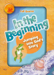 In the Beginning: Jumping into God's Story  -              By: Willow Creek Community Church Promiseland Team