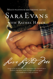 Love Lifted Me - eBook  -     By: Sara Evans, Rachel Hauck