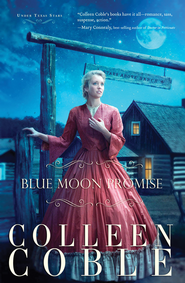 Blue Moon Promise - eBook  -     By: Colleen Coble