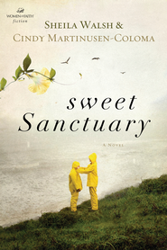 Sweet Sanctuary - eBook  -     By: Sheila Walsh, Cindy Martinusen-Coloma
