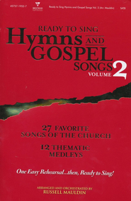 Ready to Sing Hymns & Gospel Songs, Volume 2   -