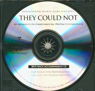 They Could Not (Split Track Accompaniment CD)   -