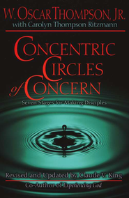 Concentric Circles of Concern, Revised   -              Edited By: Claude V. King                   By: W. Oscar Thompson Jr., Carolyn Thompson Ritzmann