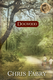 Dogwood - eBook  -     By: Chris Fabry