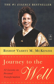 Journey To The Well   -     By: Bishop Vashti McKenzie