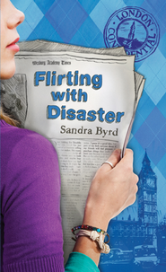 Flirting with Disaster - eBook  -     By: Sandra Byrd