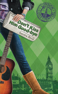 Don't Kiss Him Good-Bye - eBook  -     By: Sandra Byrd