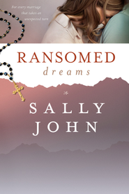Ransomed Dreams - eBook  -     By: Sally John