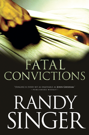 Fatal Convictions - eBook  -     By: Randy Singer