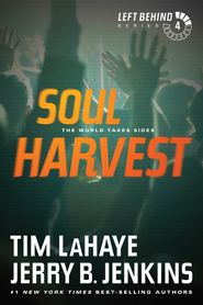 Soul Harvest, Left Behind Series #4 - eBook   -     By: Tim LaHaye, Jerry B. Jenkins