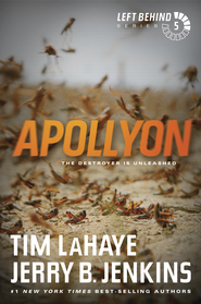 Apollyon, Left Behind Series #5 - eBook   -     By: Tim LaHaye, Jerry B. Jenkins