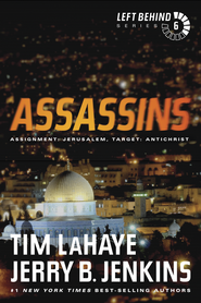 Assassins: Assignment: Jerusalem, Target: Antichrist - eBook  -     By: Tim LaHaye, Jerry B. Jenkins