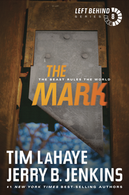 The Mark: The Beast Rules the World - eBook  -     By: Tim LaHaye, Jerry B. Jenkins