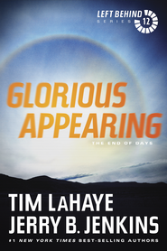 Glorious Appearing, Left Behind Series #12 - eBook   -     By: Tim LaHaye, Jerry B. Jenkins