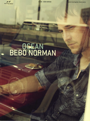 Ocean   -              By: Bebo Norman