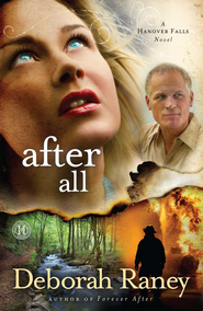 After All: A Hanover Falls Novel - eBook  -     By: Deborah Raney