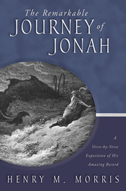 The Remarkable Journey of Jonah - eBook  -     By: Henry M. Morris