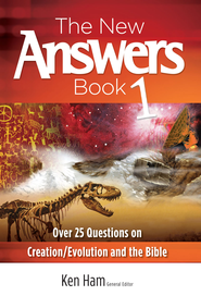 The New Answers Book 1 - eBook  -     By: Ken Ham