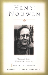 Henri Nouwen: Selected Writings   -     Edited By: Robert Jonas